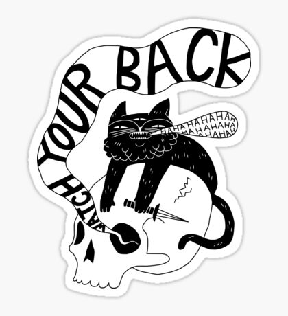 Watch Your Back Glossy Sticker