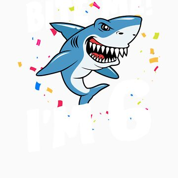 Boys 6 Years Old Happy Birthday Gifts Fun Party Shark Gift Idea by orangepieces