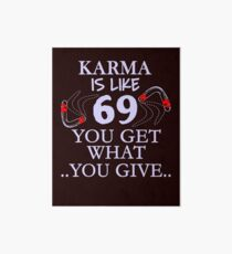 Funny Karma Quotes Wall Art | Redbubble