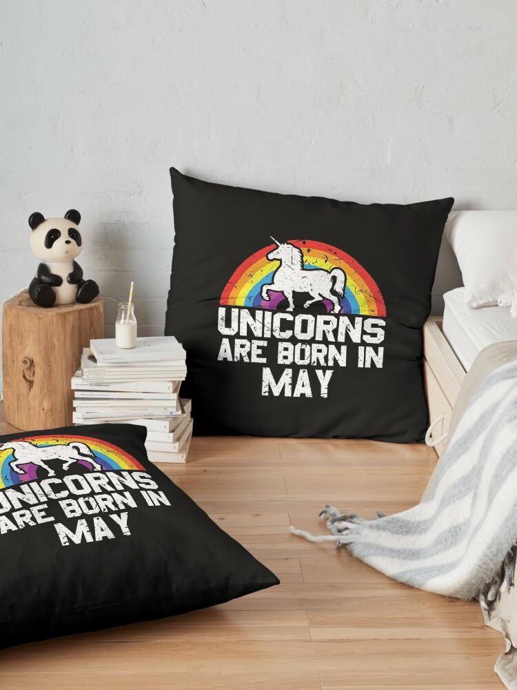 Alternative Ansicht von Unicorns Are Born In May Shirt Birthday Month Gift Tee Bodenkissen