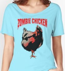 ZOMBIE CHICKEN Women's Relaxed Fit T-Shirt
