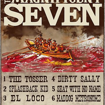 The Magnificent 7 Row Again by DrawnToTheSea