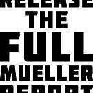 Release The Mueller Report by EthosWear