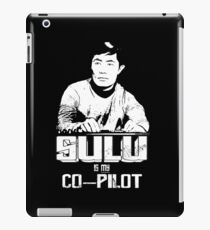 Sulu is My Co-Pilot iPad Case/Skin