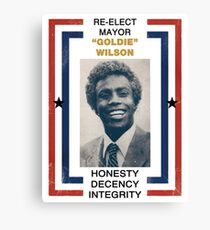 Re-elect Mayor Goldie Wilson Canvas Print