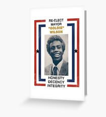 Re-elect Mayor Goldie Wilson Greeting Card