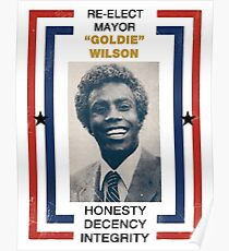 Re-elect Mayor Goldie Wilson Poster