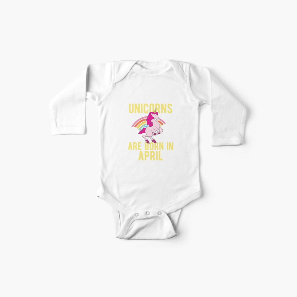 Unicorns Are Born In April Shirt Birthday Month Gift Tee Baby Bodys
