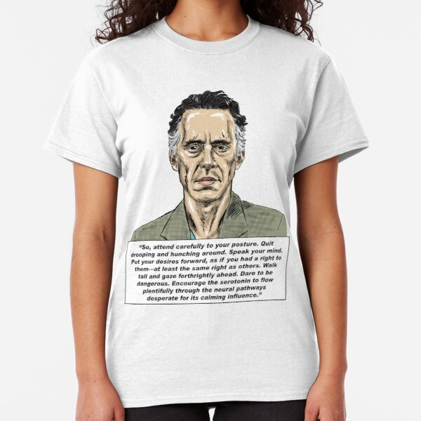Jordan Peterson Quote #7 Classic T-Shirt