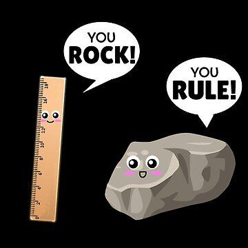 You Rock You Rule Cute Rock Pun by DogBoo