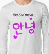 You had me at annyeong pink T-Shirt