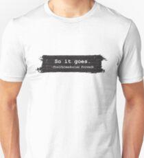 So It Goes Kurt Vonnegut T-Shirt