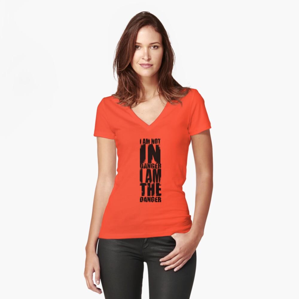 I AM NOT IN DANGER, I AM THE DANGER! Women's Fitted V-Neck T-Shirt Front