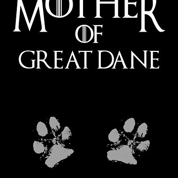 Cute Mother of Great Dane dog womens shirt by handcraftline