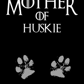 Cute Mother of Huskie dog womens shirt by handcraftline