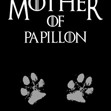 Cute Mother of Papillon dog womens shirt by handcraftline