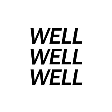 Well Well Well Bold Text design by GetItGiftIt