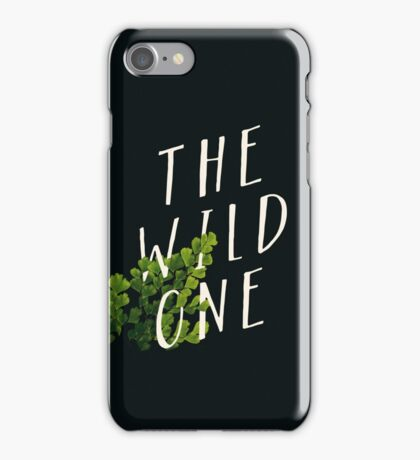 The Wild One iPhone Case/Skin