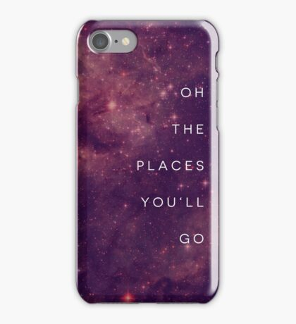 The Places You'll Go I iPhone Case/Skin