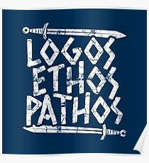Logos Ethos Pathos - Geschenk der Philosophen Poster