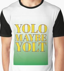 YOLO or is that YOLT Graphic T-Shirt
