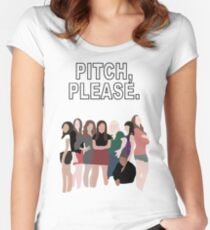 """""""Pitch, Please."""" Pitch Perfect Women's Fitted Scoop T-Shirt"""