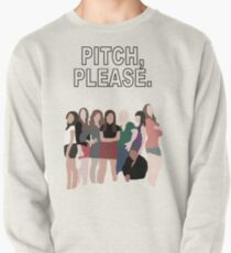 """""""Pitch, Please."""" Pitch Perfect Pullover"""