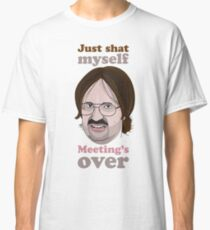 Meeting's over - Kev Classic T-Shirt