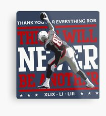 Limited Edition There Will Never Be Another, Rob Gronkowski, Gronk, New England Patriots, Shirts, Mugs & Hoodies Metal Print