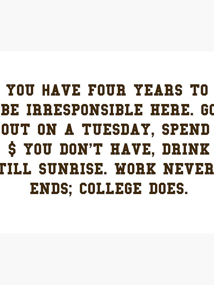 College-Zitat - College beendet Brown / Weiß von aahhbianca