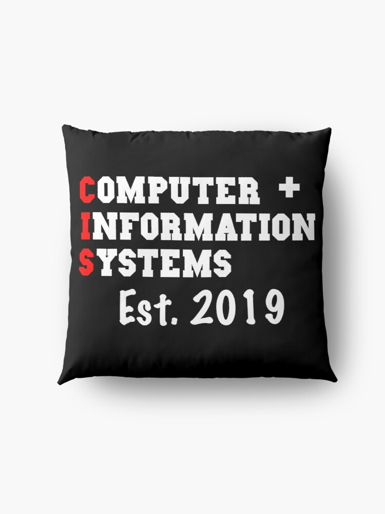 Alternate view of Computer And Information Systems Graduation Shirt - Computer And Information Systems Est. 2019 Graduation Gift Floor Pillow