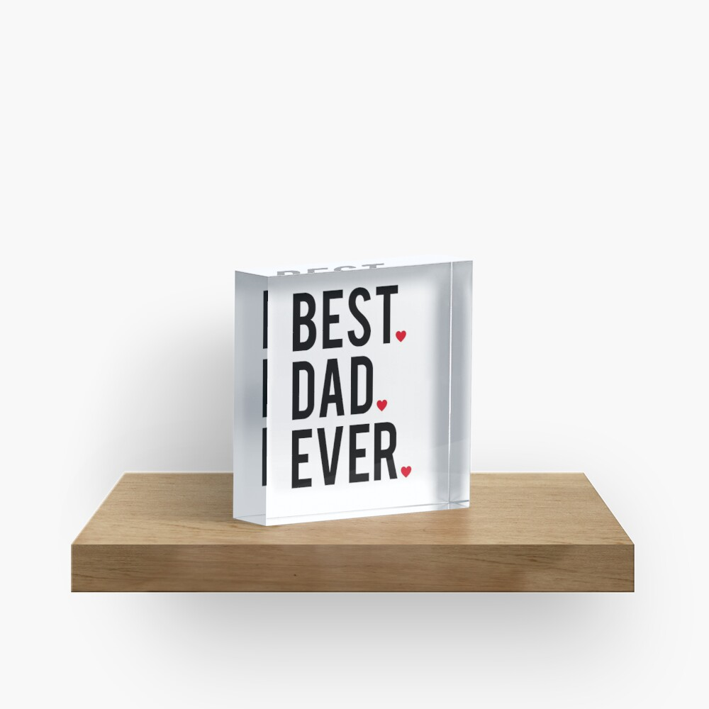 Best dad ever, word art, text design with red hearts Acrylic Block
