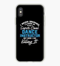 Dance Instructor Design Gift Dancing Teacher iPhone Case