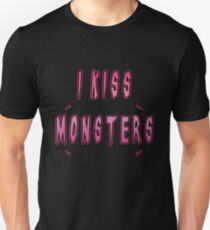 I Kiss Monsters T-Shirt