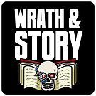 Wrath and Story Podcast logo by PartialArc