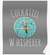 Top Fun Cockatiel Whisperer Gift Design Poster