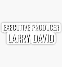 Executive Producer Larry David Sticker