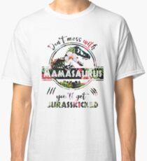Mamasaurus - Jurasskicked Classic T-Shirt