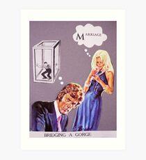 badtaste series #7 (marriage) Art Print