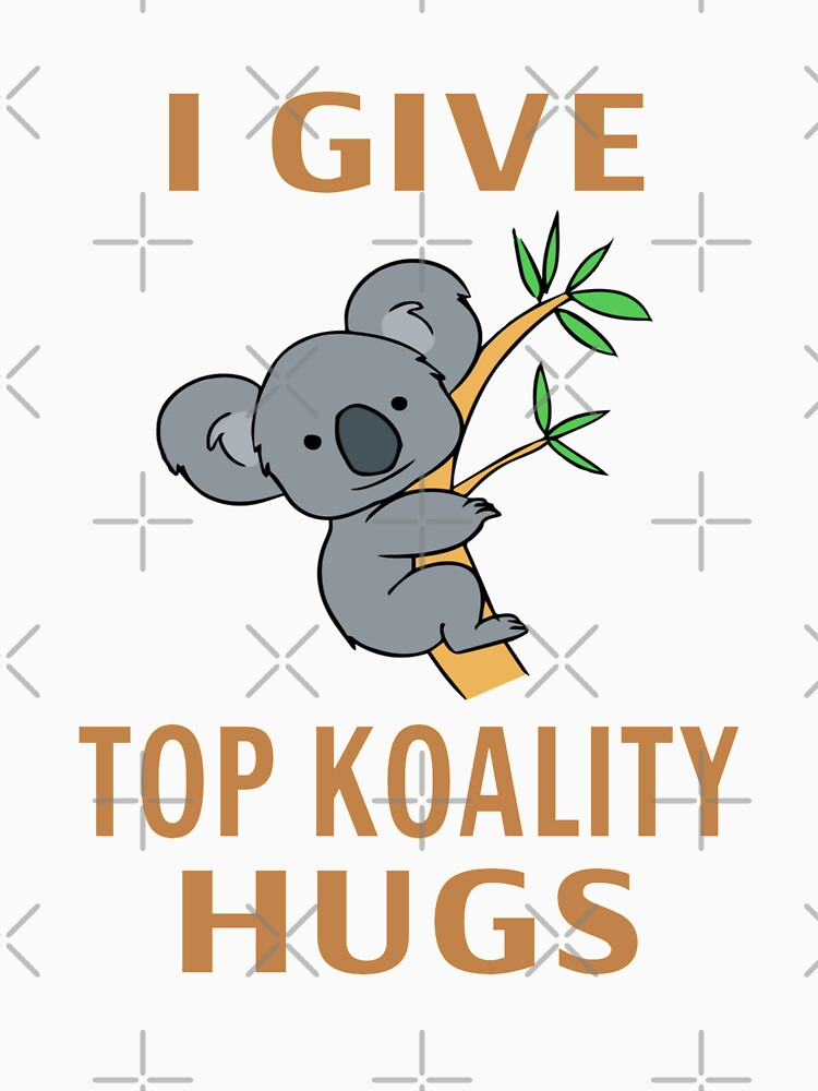 I Give Top Koality Hugs by coolfuntees