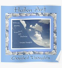 Clouded Thoughts Haiku Art Print Poster