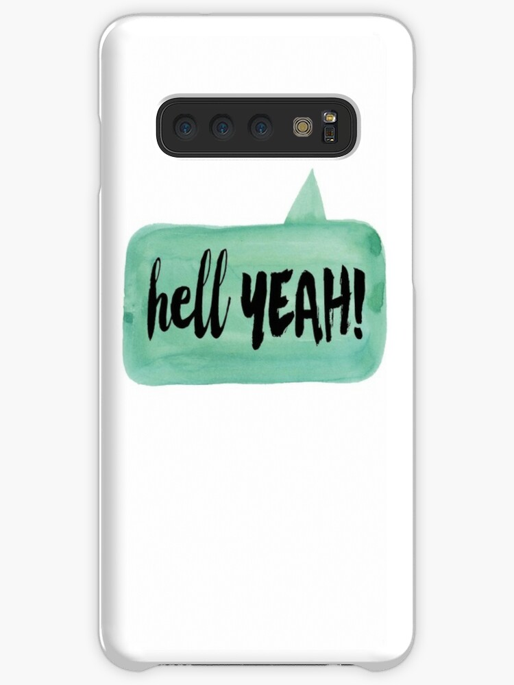 'Hell YEAH! watercolor speech bubble' Case/Skin for Samsung Galaxy by  sevenroses