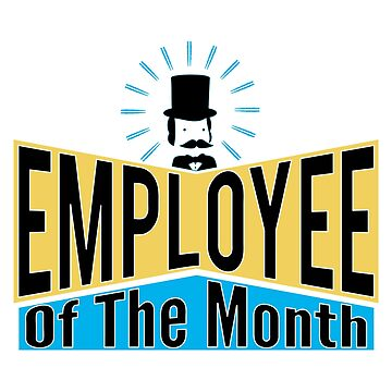 Employee of the month by puppaluppa