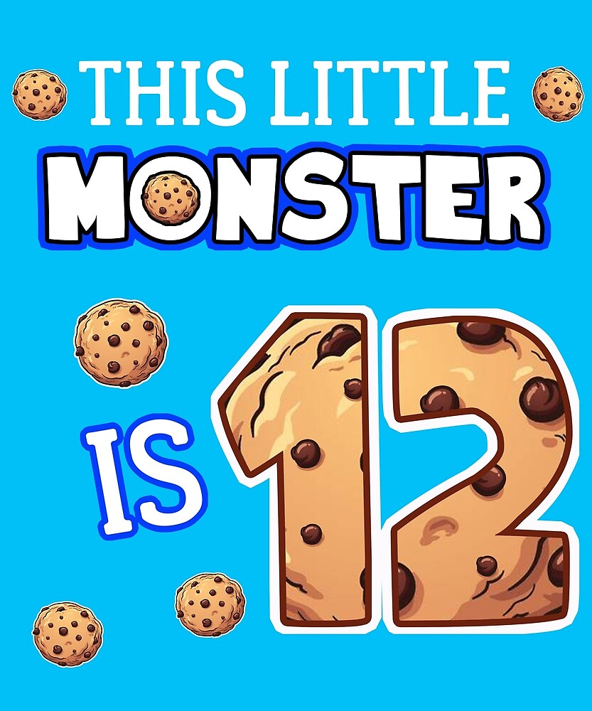 This Little Monster Is 12 12th Birthday Gift Ideas For Years Old Cookie And Monsters Lover Kids