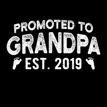 Promoted To Grandpa Est 2019 Expecting Grandpas Papa Gift by JapaneseInkArt