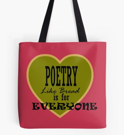 Poetry is for Everyone ... Tote Bag
