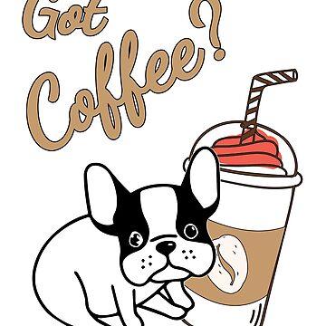 Got Coffee cute french bulldog tshirt women man kids by handcraftline