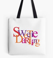 Sweetie Darling Tote Bag
