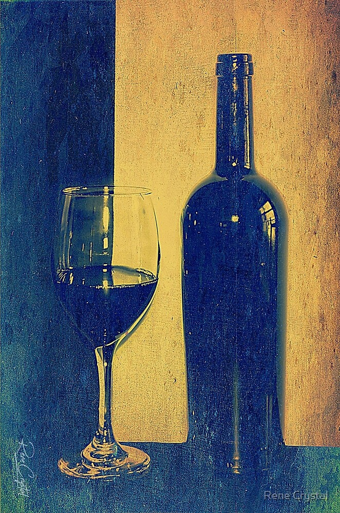 It's Wine Time Somewhere, Isn't It? by Rene Crystal