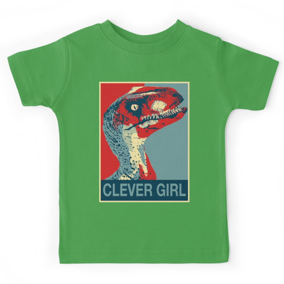 "Clever Girl Raptor: Clever Girl "" Kids Tees By"
